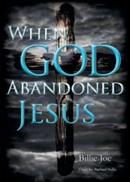 When God Abandoned Jesus