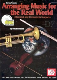 Arranging Music for the Real World: Classical and Commercial Aspects [With CD]