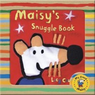 Maisy's Snuggle Book  -     By: Lucy Cousins