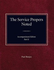 The Service Propers Noted/Accompaniment Edition Part II