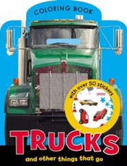 Trucks and Other Things That Go [With Sticker(s)]