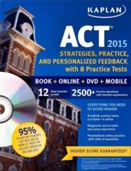 Kaplan ACT 2015 Personalized Strategies and Practice with 6 Practice Tests