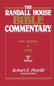 The Randall House Bible Commentary: The Gospel of John