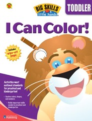 Big Skills for Little Hands: I Can Color! (For Toddlers)