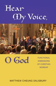 Hear My Voice, O God: Functional Dimension of Christian Worship