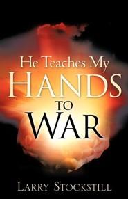 He Teaches My Hands to War