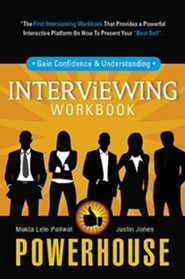 Powerhouse Interviewing Workbook: Gain Confidence & Understanding
