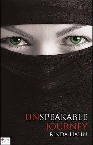 Unspeakable Journey  -     By: Rinda Hahn