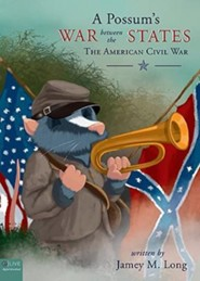 A Possum's War Between the States: The American Civil War