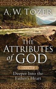 The Attributes of God, Volume 2: Deeper Into the Father's Heart, repackaged