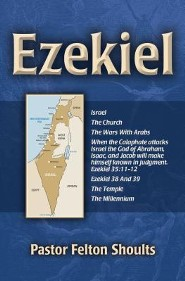 Ezekiel  -     By: Felton Shoults