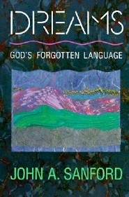 Dreams: God's Forgotten Language  -     By: John A. Sanford