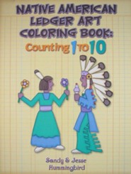Native American Ledger Art Coloring Book: Counting 1 to 10  -     By: Jesse T. Hummingbird, Sandy Hummingbird