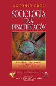 Sociologia Una Desmitifacion-FLET, Sociology  -     By: Antonio Cruz