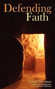 Defending Faith Lenten Devotions