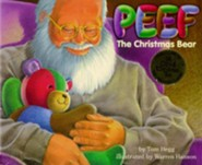 Peef the Christmas Bear  -     By: Tom Hegg     Illustrated By: Warren Hanson