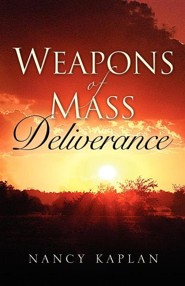 Weapons of Mass Deliverance