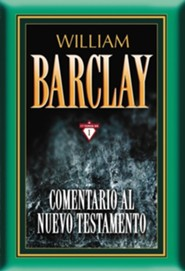 Comentario al Nuevo Testamento, Volume 1  -     By: William Barclay