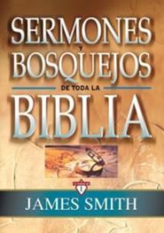 Sermones y Bosquejos de Toda la Biblia, Volume 1