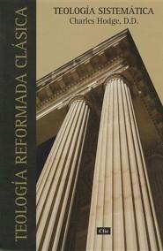 Teologma sistematica de Charles Hodge Spanish Edition: Systematic theology of Charles Hodge - Slightly Imperfect
