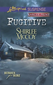 Fugitive - Large Print Edition