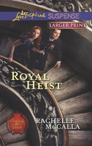 Royal Heist - Large Print Edition