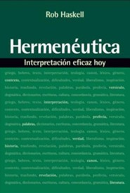 Hermenéutica: Interpretación eficaz hoy, Hermeneutics/Effective Interpretation for Today