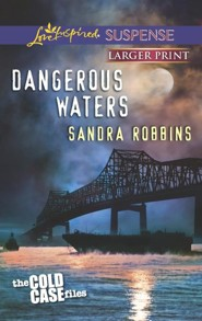 Dangerous Waters - Large Print Edition