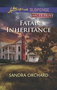 Fatal Inheritance - Large Print Edition
