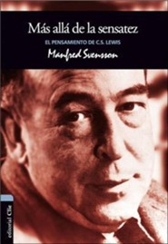 Pensamiento de C.S. Lewis, Ethics and Politics; Thoughts of C.S. Lewis  -              By: Manfred Svensson