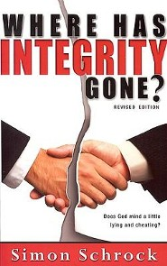 Where Has Integrity Gone? Revised Edition