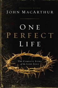 One Perfect Life: The Complete Story of the Lord Jesus   - Slightly Imperfect  -     By: John MacArthur