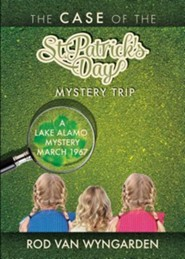The Case of the St. Patrick's Day Mystery Trip