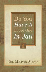 Do You Have a Loved One in Jail?
