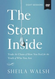 The Storm Inside: A DVD Study  -     By: Sheila Walsh