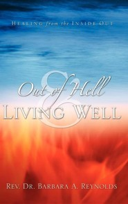 Out of Hell & Living Well