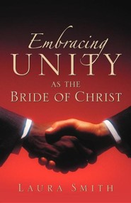 Embracing Unity as the Bride of Christ