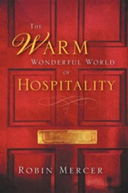 The Warm Wonderful World of Hospitality