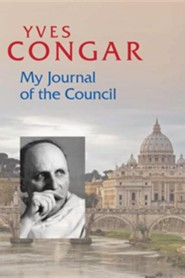 My Journal of the Council  -              By: Yves Congar