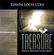 Treasure: Uncovering Patterns and Principles That Create Prosperity  -     By: Edwin Louis Cole