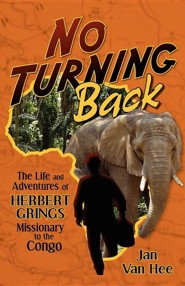 No Turning Back (New)  -     By: Jan Van Hee