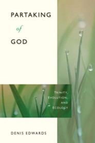 Partaking of God: Trinity, Evolution, and Ecology
