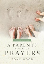 A Parents Book of Prayers Day by Day