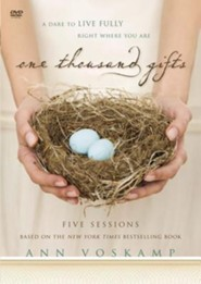One Thousand Gifts: A DVD Study: A Dare to Live Fully Right Where You Are  -              By: Ann Voskamp