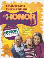 Kids Honor Club: A Curriculum Guide for Teaching Honor to Children Ages 3-12  -     By: Scott Turansky, Joanne Miller