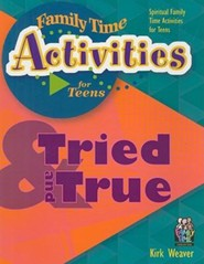 Tried and True: Spiritual Family Time Activities for Teens
