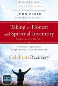 Taking an Honest and Spiritual Inventory Participant's Guide 2: A Recovery Program Based on Eight Principles from the Beatitudes  -              By: John Baker