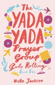 The Yada Yada Prayer Group Gets Rolling, repackaged