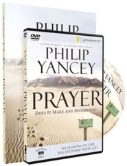 Prayer Participant's Guide with DVD: Six Sessions on Our Relationship with God  -     By: Philip Yancey