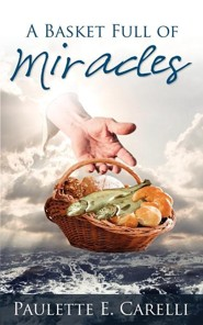 A Basket Full of Miracles